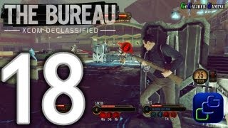 The Bureau XCOM Declassified Walkthrough - Part 18 - Chapter 3: Signal From Beyond