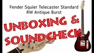 Fender Squier Standard Telecaster RW Antique Burst - Unboxing & Soundcheck / Demo