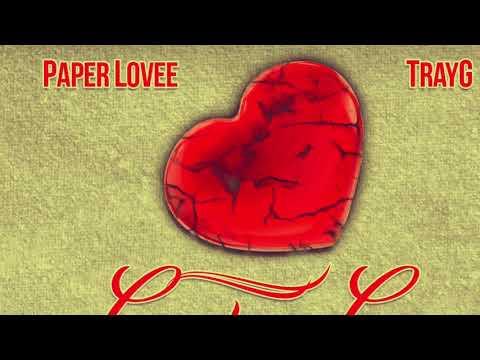 Paper Lovee Ft TrayG Can't Go Back ProdByUsando