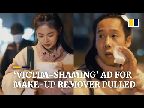 Chinese 'victim-shaming' ad for make-up remover pulled