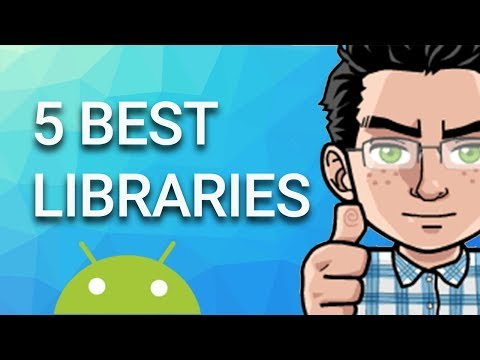 Top 5 Best Android Libraries 2018