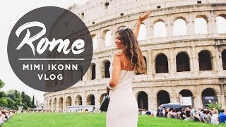 When In Rome | Mimi Ikonn Vlog