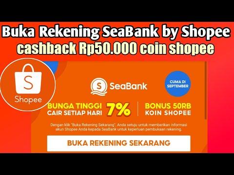Cara buka rekening SeaBank by shopee,dapat cashback Rp50.000,