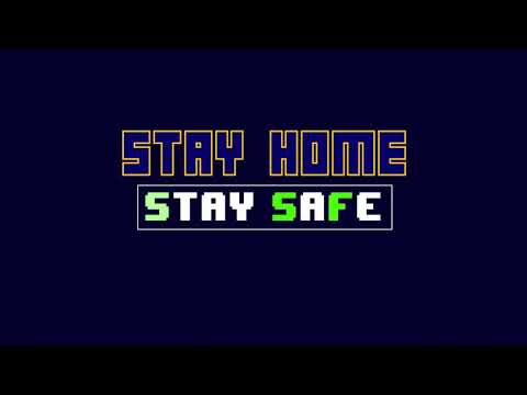 STAY HOME STAY SAFE  PACMAN