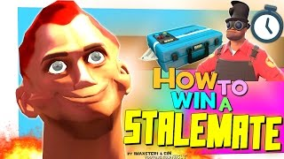 TF2: How to win a Stalemate [FUN]