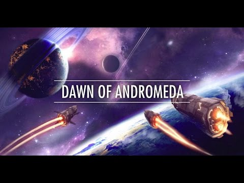 Dawn Of Andromeda Gameplay (The Terran Empire) - 4X Space Strategy