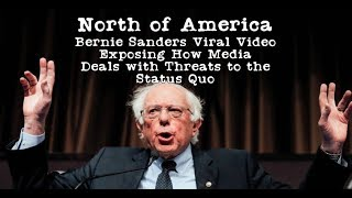 North of America Bernie's Viral Video and how it dissipates the Media's Gaslight   Ep#7