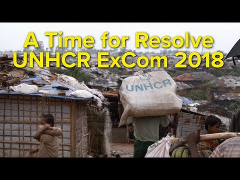 A Time for Resolve - UNHCR's ExCom 2018 Keynote Video
