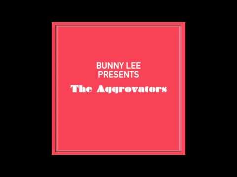 Bunny Lee Presents The Aggrovators