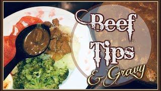 Tender Beef Tips & Gravy | Super Easy Recipe| June 19, 2019