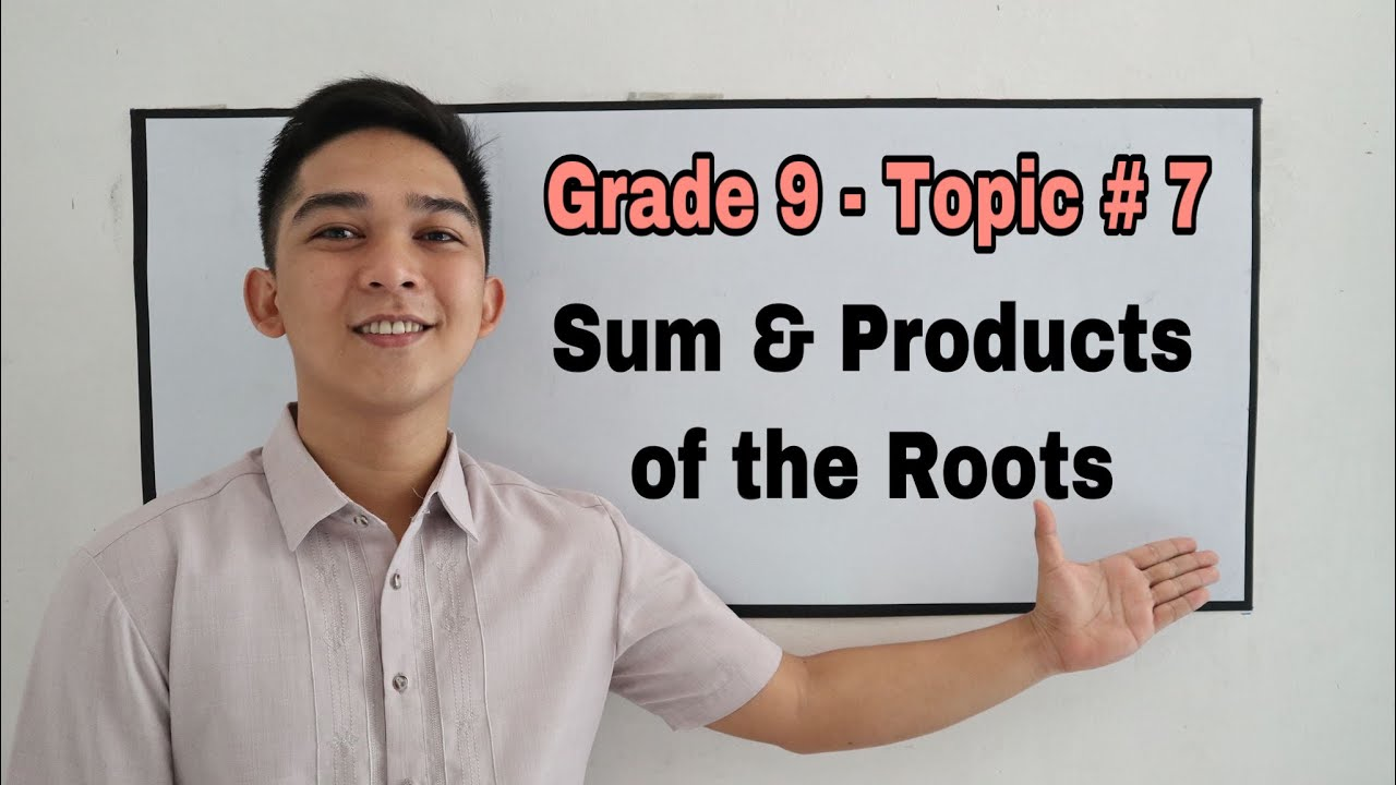 hight resolution of Grade 9 - Topic # 7 : Sum and Product of Roots of Quadratic Equation -  YouTube