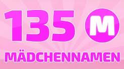 135 beliebte und schöne Mädchennamen [M]   ❤ ❤ ❤