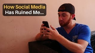 How Social Media Has Ruined Me...