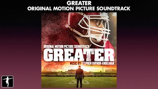 Greater - Stephen Endelman - Soundtrack Preview (Official Video)