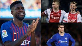 Barcelona News Round-Up ft Morata, Umtiti, De Ligt & De Jong