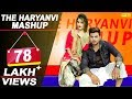 The Haryanvi Mashup 2018 | Sheenam | Divya | Sky Kohli | THM | DJ Song 2018 | New Haryanvi Songs Mp3