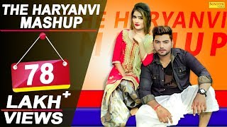 The Haryanvi Mashup 2018 | Sheenam | Divya | Sky Kohli | THM | DJ Song 2018 | New Haryanvi Songs