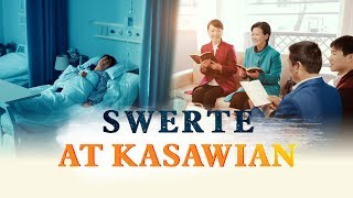 "Tagalog Christian Gospel Videos | ""Suwerte at Kasawian"" Christian Testimony"