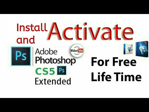 How To Install And Activate Photoshop CS5 Extended For Free Lifetime Any Windows || 2020 Widen Tube
