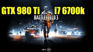 Battlefield 3 Multiplayer GTX 980 Ti & i7 6700k | 2160p Ultra Settings | FRAME-RATE TEST