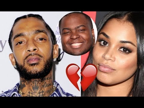 BREAKING: Nipsey Hussle Lauren London SPLIT, Hears Sean Kingston wants Lauren London and LEAVES her