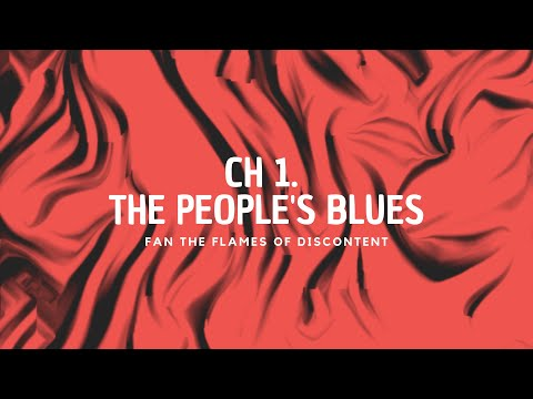 """""""Ch. 1 - The People's Blues 