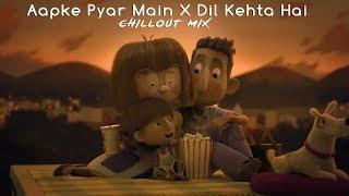 Gambar cover Aapke Pyaar Main X Dil Kehta Hai | Chillout Mix | Animated Video | Dj BLAZE