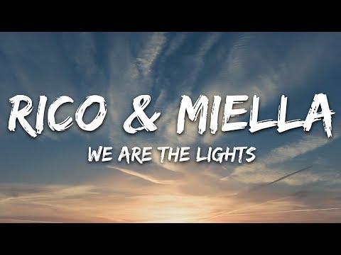 Rico Miella - We Are The Lights