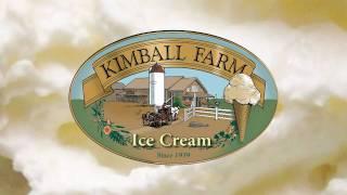 KIMBALL FARM ICE CREAM