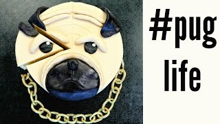 #puglife Cake - Pugs Are Awesome - Cake Style