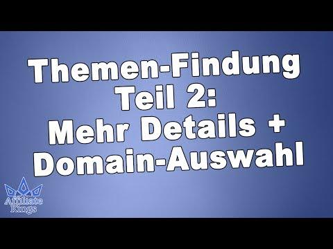 Welches Affiliate Thema | 2. Teil Themen-Findung Marketing | Domain-Auswahl |AffiliateKings