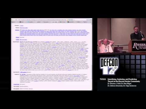 DEF CON 17 - Holt and Panel - Predicting Threats in the Russian Hacker Community