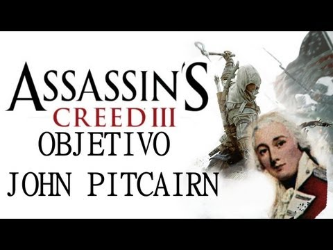 Assassins Creed III - Objetivo John Pitcairn