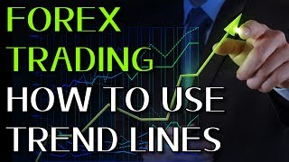 Forex Trend Lines: How to Use Forex Trend Lines Profitably in Currency Trading!