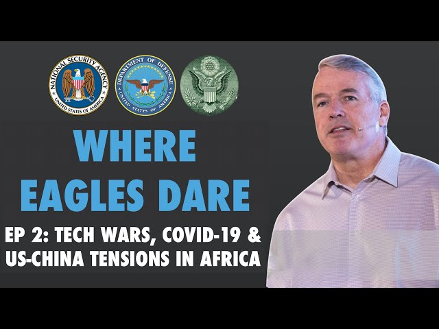 US-China Cold War in Africa: Tech Wars, COVID, and Politico-Military Intrigue in Africa