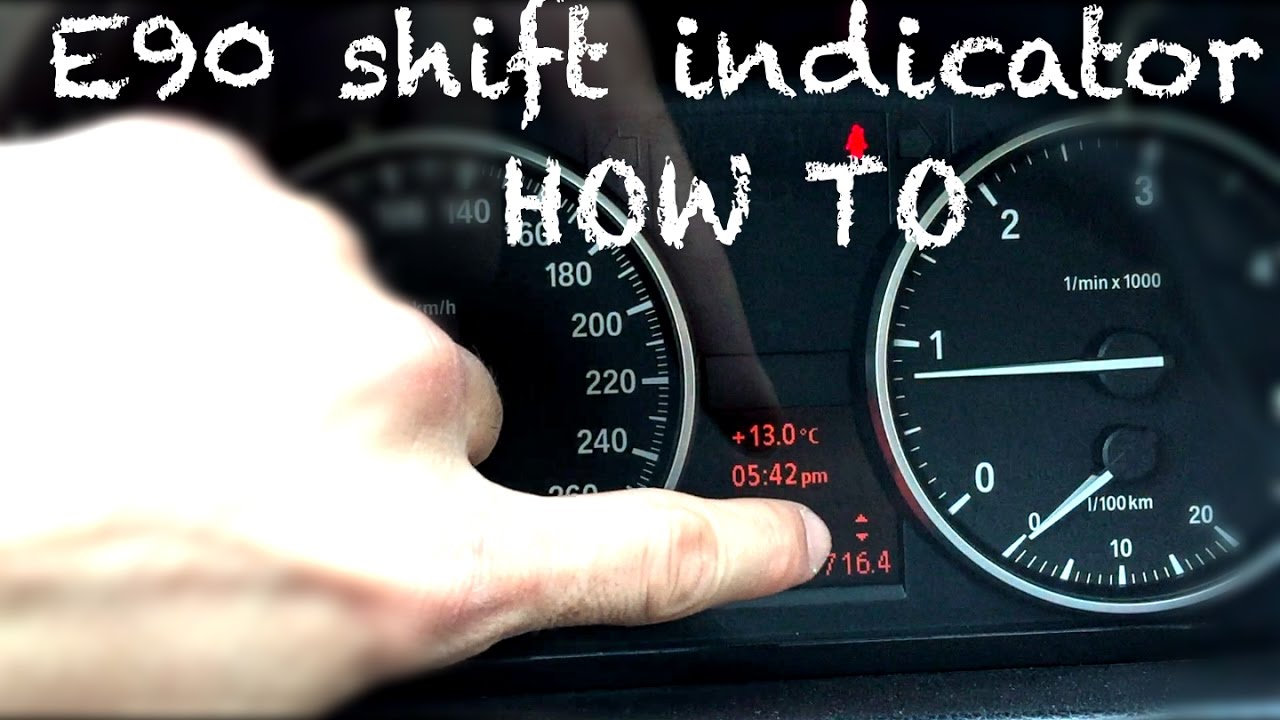 How to activate BMW e90 shift indicator