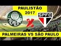 Palmeiras vs São Paulo - Campeonato Paulista 2014