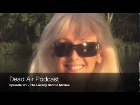 Dead Air Podcast - Episode 61 - The Lovely Debbie McGee