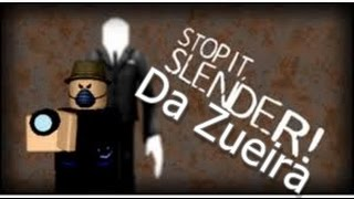 ROBLOX: StopitSlender ft: Draven, John, Emanuel and Blueão