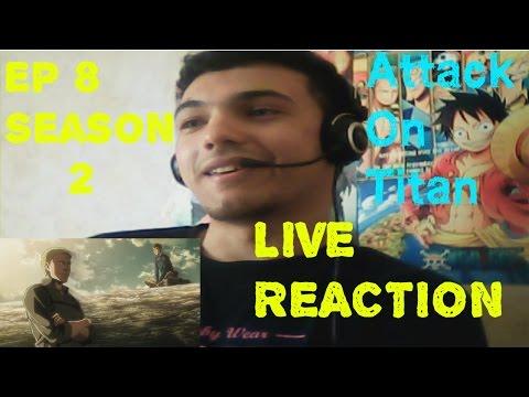 Download Attack On Titan LIVE REACTION EP8 SEASON 2