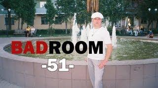BAD ROOM №51 [СЕЛЬХОЗTV]