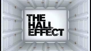 "THE HALL EFFECT   "" FALLEN """