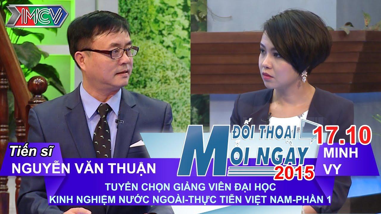 Tuyển Giảng viên Đại học P.1 – TS. Nguyễn Văn Thuận | ĐTMN 171015