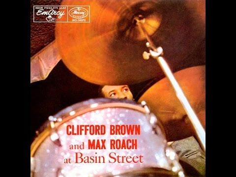 Clifford Brown & Max Roach - Powell's Prances - 1956