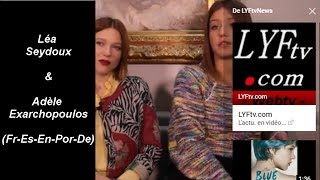 Léa Seydoux & Adèle Exarchopoulos (Fr) (Sp) (En) (De) (Por) LYFtvNews http://bit.ly/ytlyftv streaming