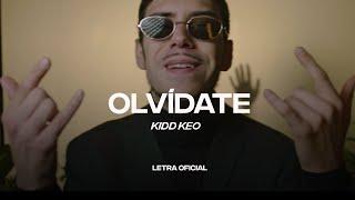 Kidd Keo - Olvídate (Lyric Video) | CantoYo