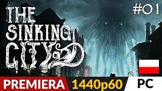 The Sinking City PL  odc.1 (#1)  Zagadki w klimatach Lovecrafta i Cthulhu | Gameplay po polsku