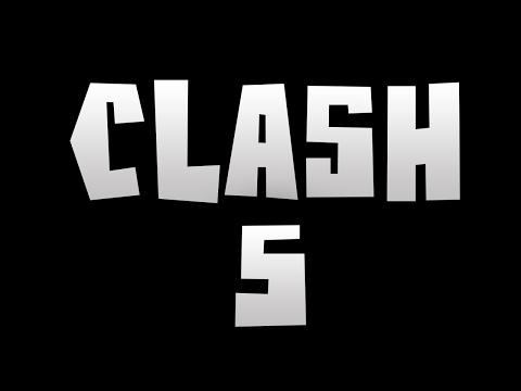 CLASH 5