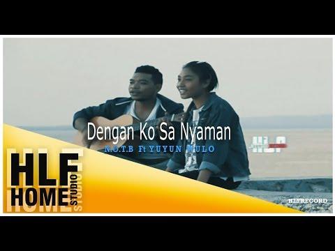 Dengan Ko Sa Nyaman Official Music Video