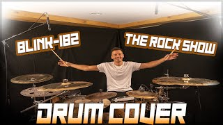 Blink-182 - The Rock Show - Drum Cover